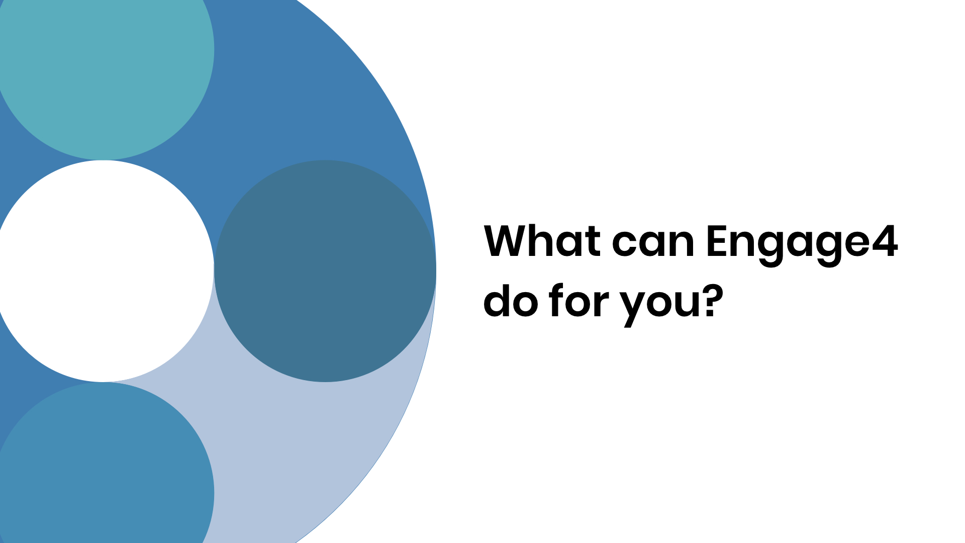 What can Engage4 do for you? Video still